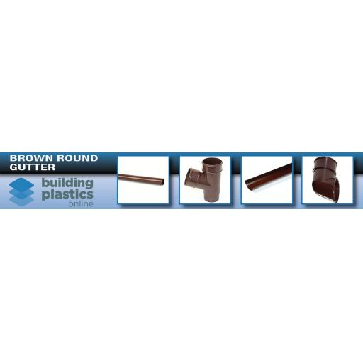 Brown Round Gutter & Fittings